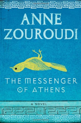 9780316075428: The Messenger of Athens: A Novel