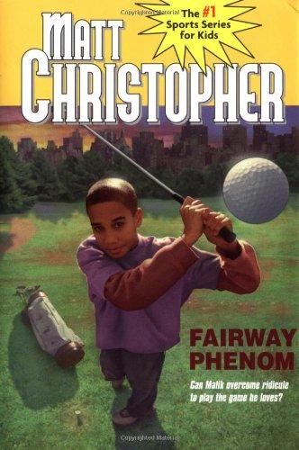 9780316075503: Fairway Phenom (Matt Christopher Sports Classics)