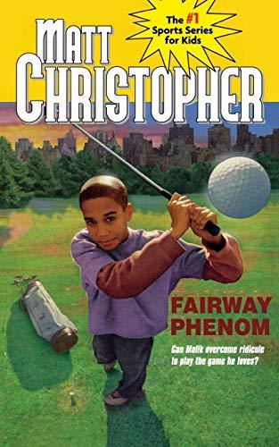 9780316075510: Fairway Phenom (Matt Christopher Sports Classics)