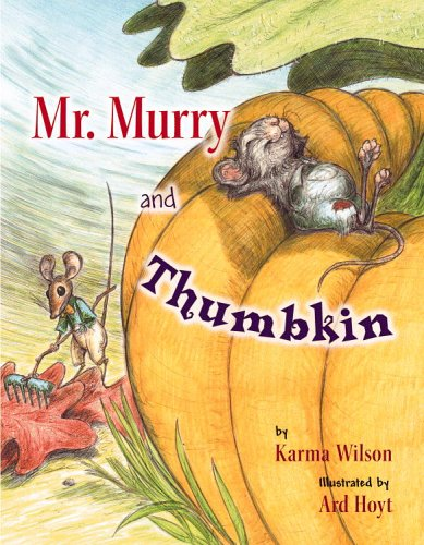 Mr. Murry and Thumbkin: Wilson, Karma