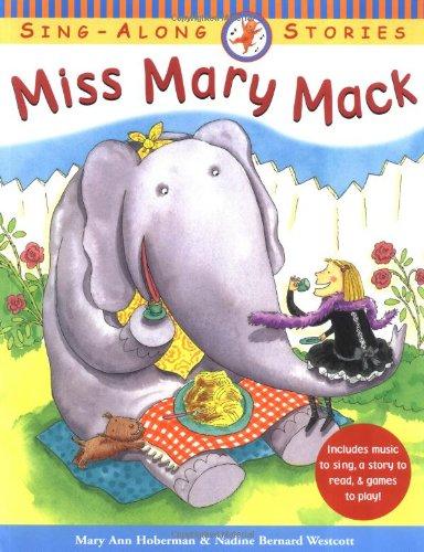 Miss Mary Mack: A Hand-Clapping Rhyme: Mary Ann Hoberman