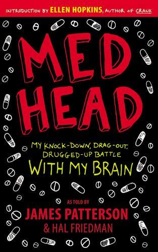 9780316076173: Med Head: My Knock-Down, Drag-Out, Drugged-Up Battle with My Brain