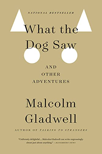 9780316076203: What the Dog Saw: And Other Adventures