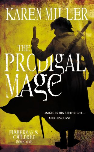9780316076401: The Prodigal Mage (Fisherman's Children)