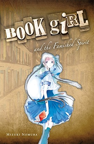 9780316076920: Book Girl And The Famished Spirit