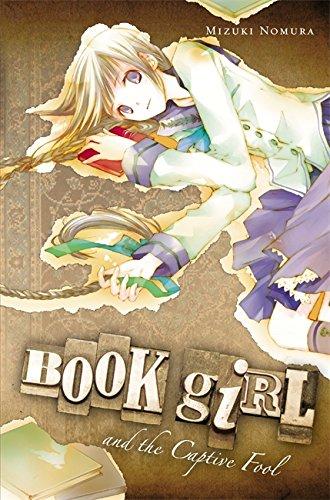 9780316076937: Book Girl and the Captive Fool (light novel)
