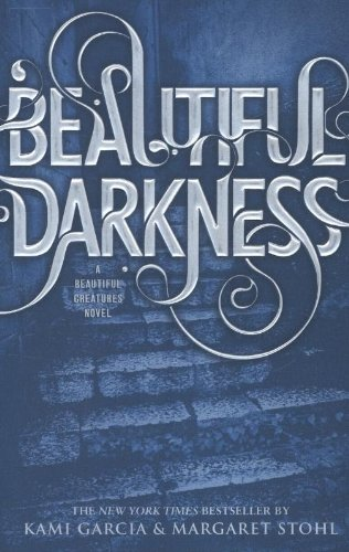 9780316077040: Beautiful Creatures 02. Beautiful Darkness