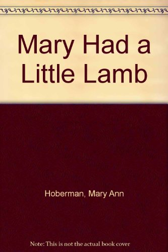 9780316077934: Mary Had a Little Lamb