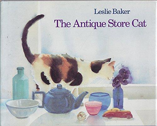 The Antique Store Cat: Baker, Leslie A.