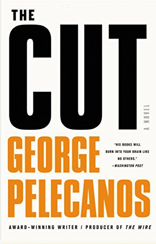 The Cut (Spero Lucas): Pelecanos, George P.