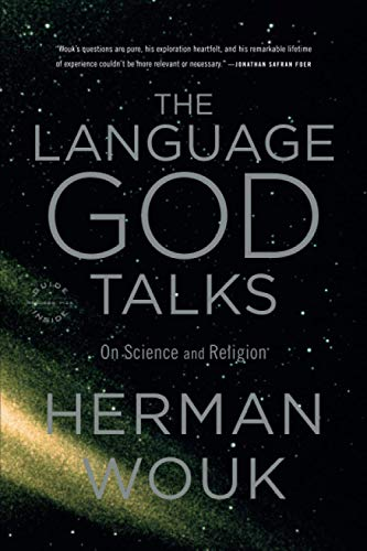 9780316078443: The Language God Talks: On Science and Religion