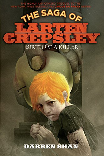 9780316078627: Birth of a Killer (The Saga of Larten Crepsley)