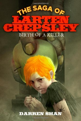 9780316078634: Birth of a Killer (The Saga of Larten Crepsley)