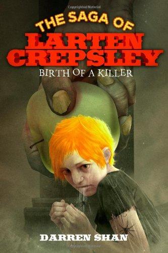 9780316078634: Birth of a Killer (The Saga of Larten Crepsley)