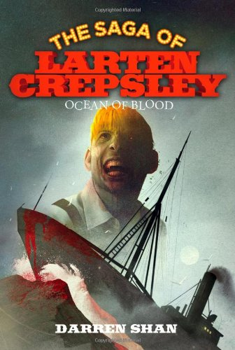 Ocean of Blood : The Saga of Larten Crepsley Book Two