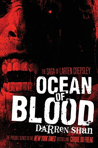 9780316078672: Ocean of Blood (The Saga of Larten Crepsley)