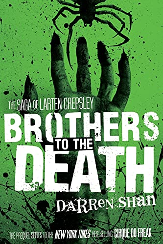 9780316078719: Brothers to the Death (The Saga of Larten Crepsley)