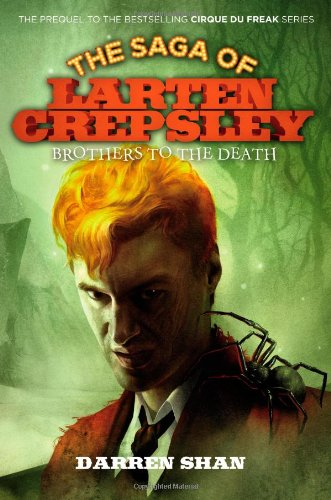 Brothers to the Death : The Saga of Larten Crepsley Book Four