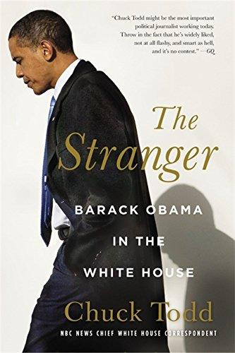 9780316079433: The Stranger: Barack Obama in the White House