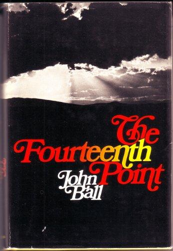 The Fourteenth Point: Ball, John Dudley