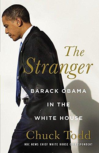 9780316079570: The Stranger: Barack Obama in the White House