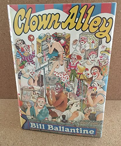 Clown Alley: Ballantine, Bill