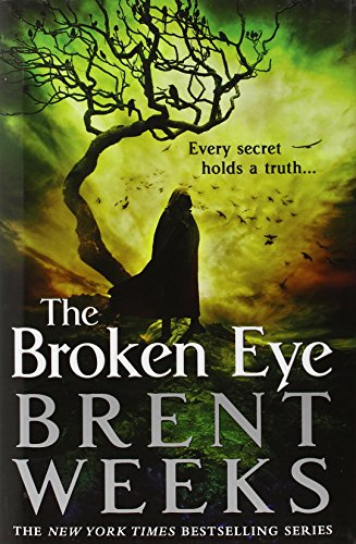 9780316079921: The Broken Eye (Lightbringer)