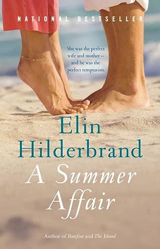 A Summer Affair: A Novel: Elin Hilderbrand