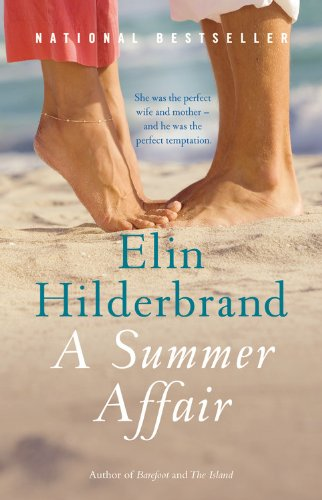 9780316080507: A Summer Affair: A Novel