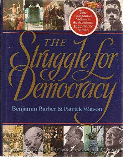 The Struggle for Democracy (9780316080583) by Benjamin Barber; Patrick Watson