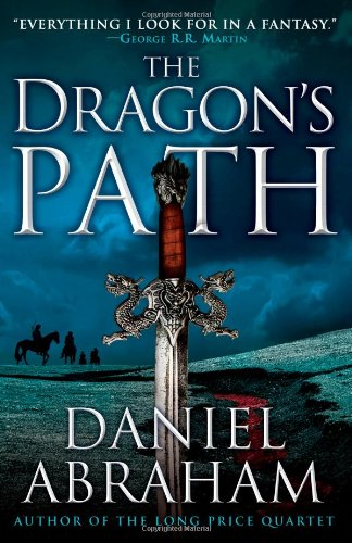 9780316080682: The Dragon's Path (The Dagger and the Coin)
