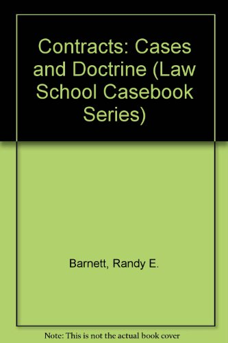 9780316080767: Contracts: Cases and Doctrine (Law School Casebook Series)