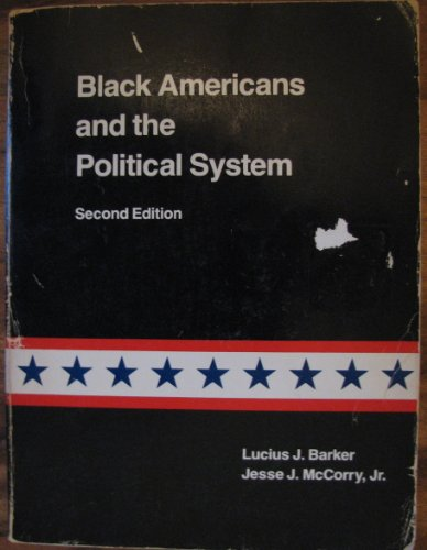 9780316080958: Black Americans and the political system