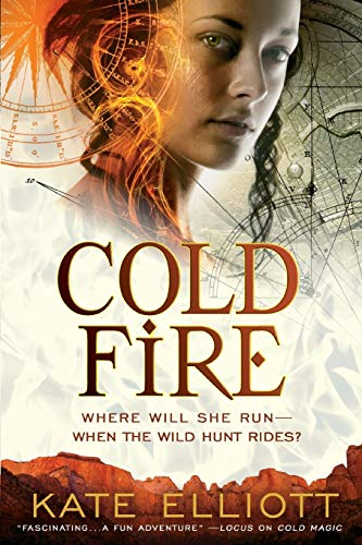 Cold Fire (The Spiritwalker Trilogy): Elliott, Kate