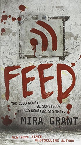 9780316081054: Feed (The Newsflesh Trilogy)
