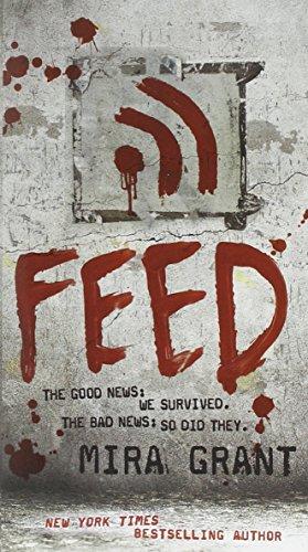 9780316081054: Feed (Newsflesh, Book 1)