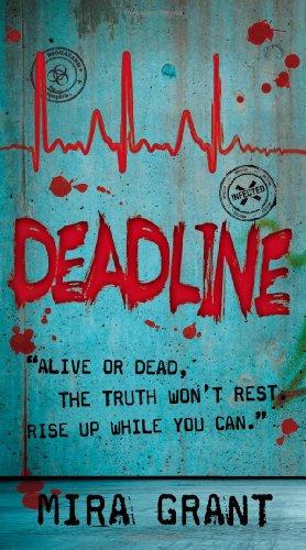 Deadline: Mira Grant