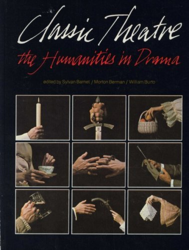 9780316082013: Classic Theatre: The Humanities in Drama
