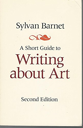 9780316082235: Short Guide to Writing About Art
