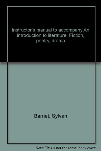 Instructor's manual to accompany An introduction to literature: Fiction, poetry, drama: Sylvan ...