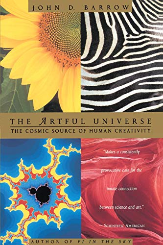 9780316082426: The Artful Universe: The Cosmic Source of Human Creativity