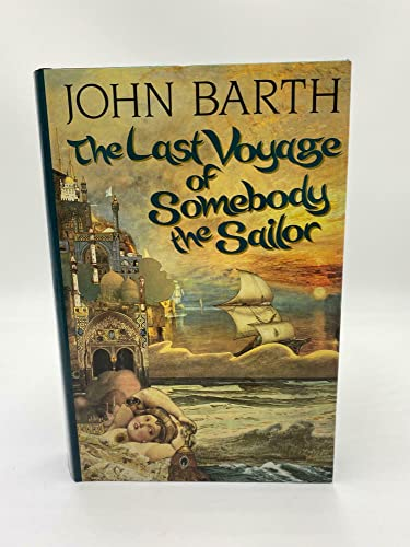 9780316082518: Last Voyage of Somebody the Sailor