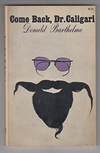 Come Back, Dr. Caligari: Barthelme, Donald