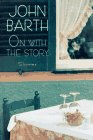 9780316082631: On With the Story: Stories