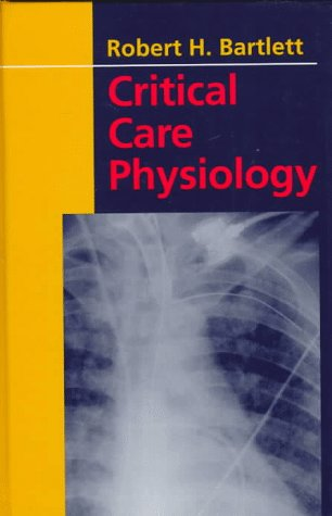 9780316082693: Critical Care Physiology