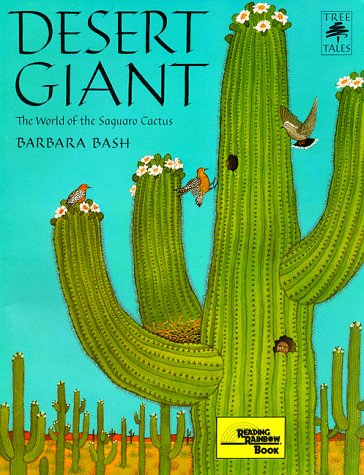 9780316083072: Desert Giant: The World of the Saguaro Cactus (Tree Tales)