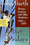 9780316083249: Further Fridays: Essays, Lectures, and Other Nonfiction, 1984-1994