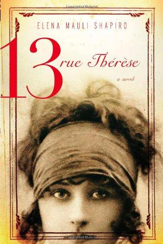 9780316083287: 13, rue Thérèse: A Novel