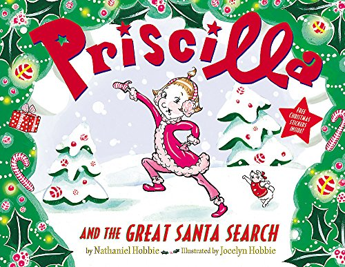 9780316083478: Priscilla and the Great Santa Search