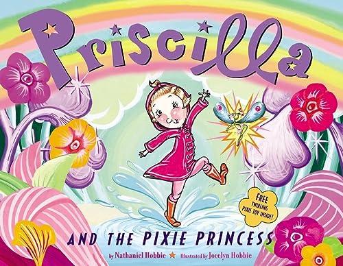 9780316083492: Priscilla And The Pixie Princess